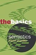 Semiotics: The Basics (The Basics)