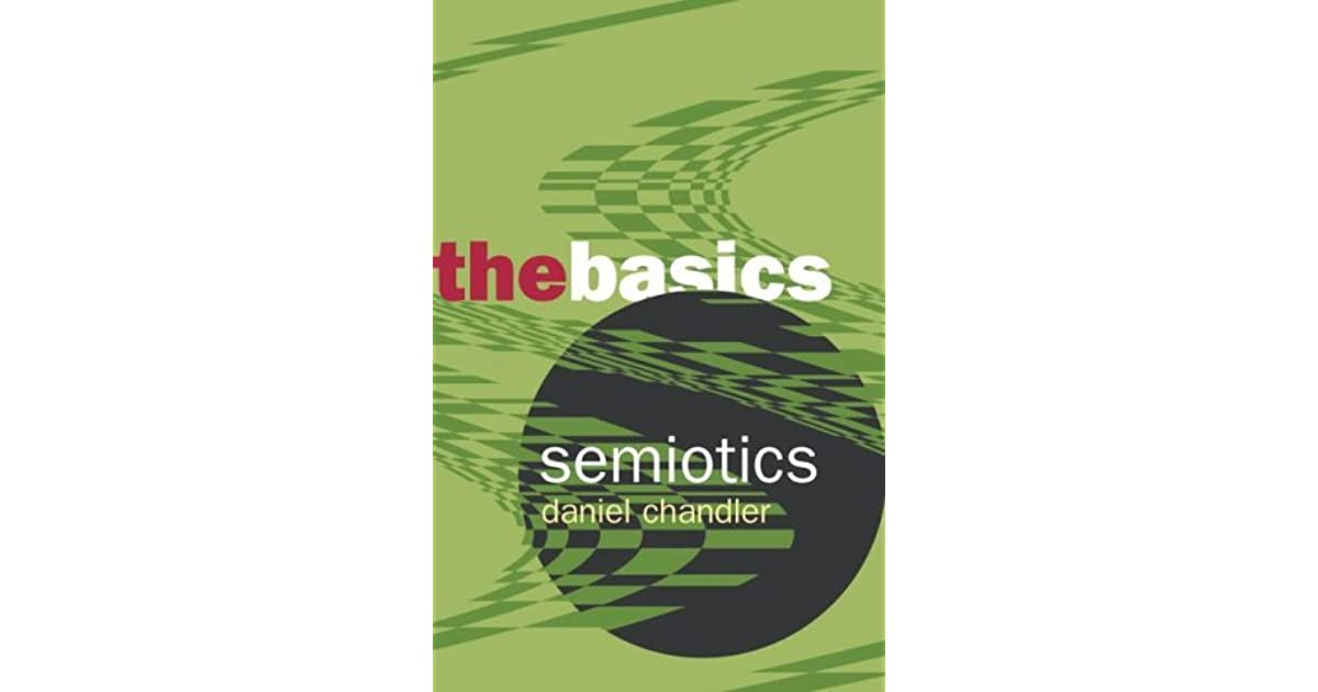 daniel chandler semiotics the basics pdf