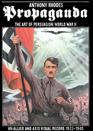 Propaganda: The Art of Persuasion, World War II