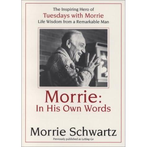a letter to morrie shwartz Explore kkivlehan's board tuesdays with morrie on pinterest letter to mitch [tuesdays with morrie activity] shwartz fromtuesdays with morrie by mitch albom.