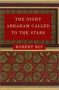 The Night Abraham Called to the Stars: Poems