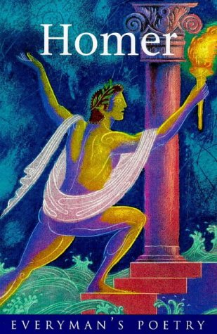 Selected Verse from the Iliad and the Odyssey (Everyman Poetry)