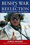 Bush's War for Reelection: Iraq, the White House and the People