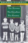 Agnes Browne Trilogy Boxed Set: The Mammy, The Chisellers, The Granny