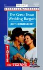 ✹ The Great Texas Wedding Bargain (4 Tots for 4 Texans, #5)  Epub ✼ Author Judy Christenberry – Sunkgirls.info