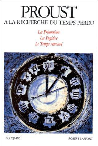A La Recherche Du Temps Perdu, tome 3
