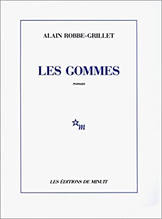 Les Gommes by Alain Robbe-Grillet