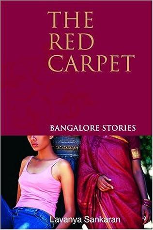 The Red Carpet Bangalore Stories By Lavanya Sankaran
