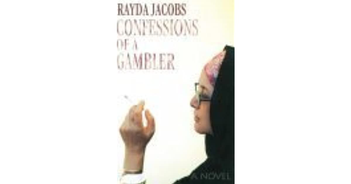 Confessions of a Gambler by Rayda Jacobs