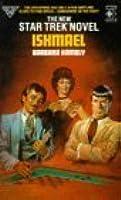 Star Trek 26: Ishmael