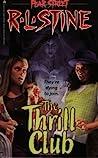 The Thrill Club (Fear Street, #24)