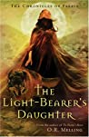 The Light-Bearer's Daughter (The Chronicles of Faerie, #3)