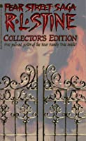 The Fear Street Saga Collection  (The Fear Street Saga Trilogy, #1-3: The Fear Street Saga, #1-3)