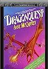 Dragonflight / Dragonquest (Pern: Dragon Riders of Pern, #1-2)