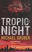 Tropic of Night (Jimmy Paz, #1)