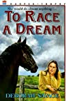 To Race a Dream
