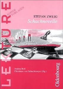 Stefan Zweig: Schachnovelle.