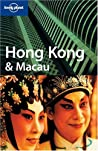 Hong Kong & Macau (Lonely Planet Guide)