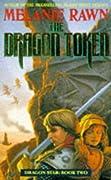 The Dragon Token (Dragon Star, #2)