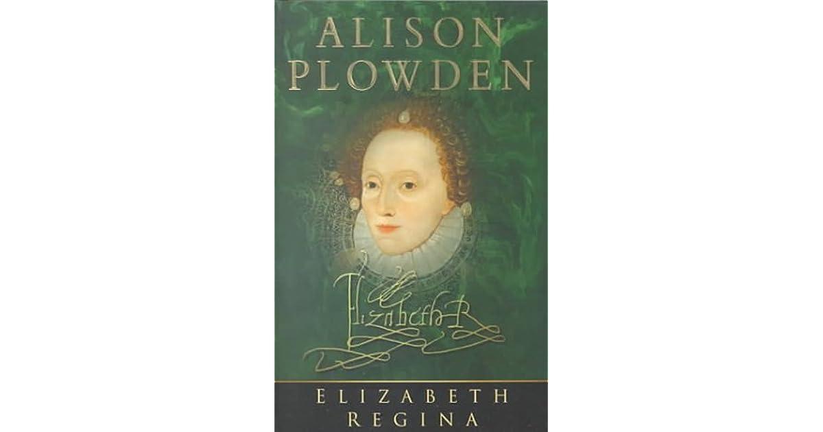 elizabeth regina plowden alison