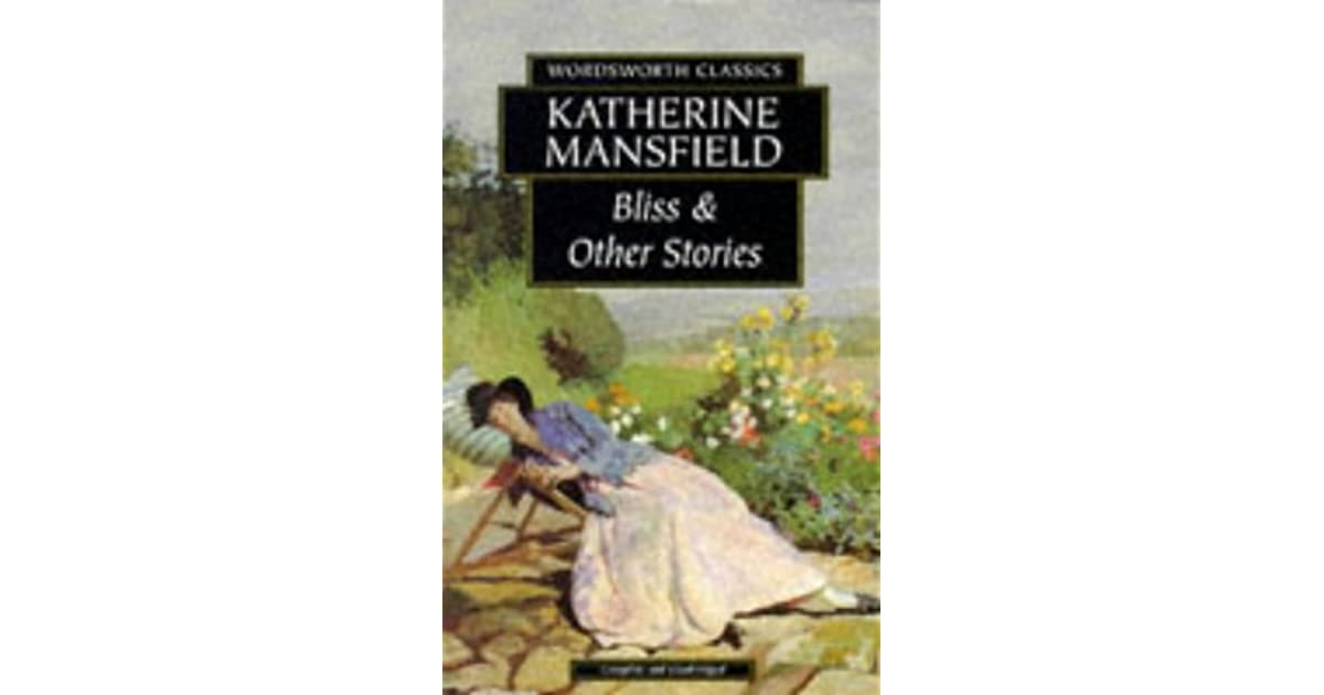 Bliss Other Stories By Katherine Mansfield