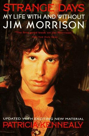 Dias estranhos: minha vida com e sem Jim Morrison