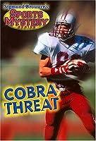 Sigmund Brouwer's Sports Mystery Series: Cobra Threat (Football)