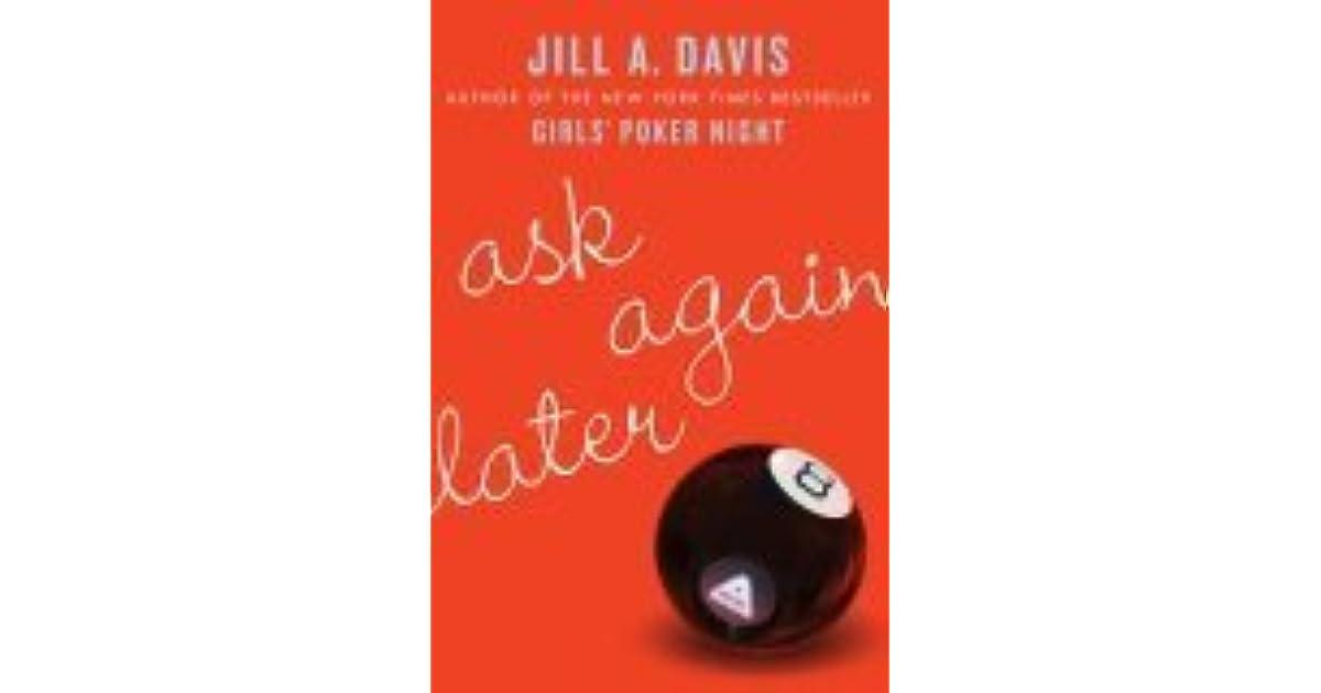Ask Again Later By Jill A Davis border=