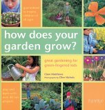 How Does Your Garden Grow? by Clare Matthews