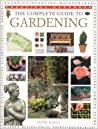 The Complete Guide to Gardening