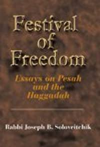 Festival of Freedom: Essays on Pesah and the Haggadah