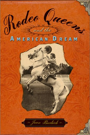 Rodeo Queens: and the American Dream