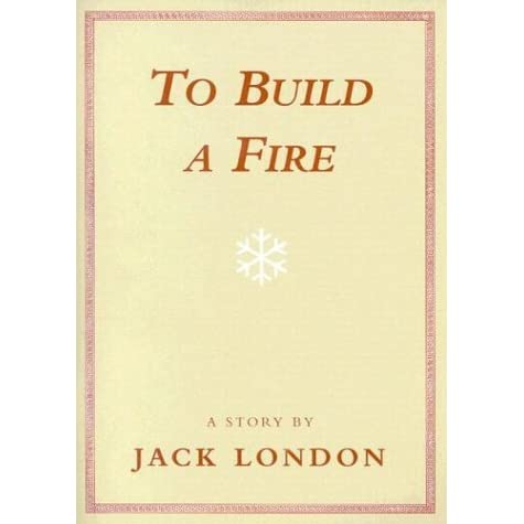to build a fire story analysis