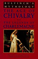 Bulfinch's Mythology: The Age of Chivalry/Legends of Charlemagne
