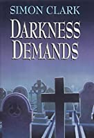 Darkness Demands