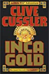 Inca Gold by Clive Cussler