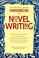 The Writer's Digest Handbook of Novel Writing
