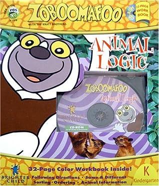 Animal Logic: Zoboomafoo - Grade K by Chris Kratt