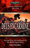 Deus Encarmine (Blood Angels #1)