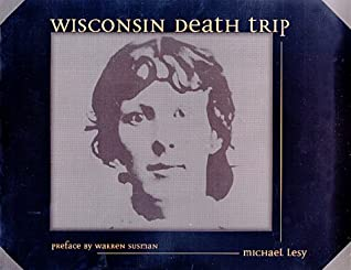 <Read> ➪ Wisconsin Death Trip  Author Michael Lesy – Vejega.info