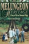 My Melungeon Heritage by Mattie Ruth Johnson