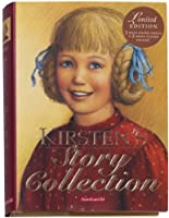 Kirsten's Story Collection [With Kirsten's Mini Paper Dolls and Scenes]