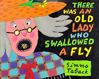 There Was an Old Lady Who Swallowed a Fly by Simms Taback