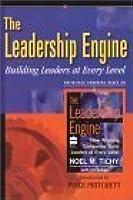 Leadership Engine (Handbook): Building Leaders at Every Level