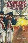 Cowpens Battlefield: A Walking Guide
