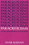 Paracriticisms: SEVEN SPECULATIONS OF THE TIMES