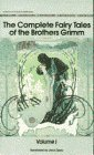 The Complete Fairy Tales of Brothers Grimm, Volume 1