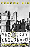The Lost Childhood: A World War II Memoir