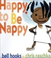 Happy to Be Nappy (Board Book) Happy to Be Nappy