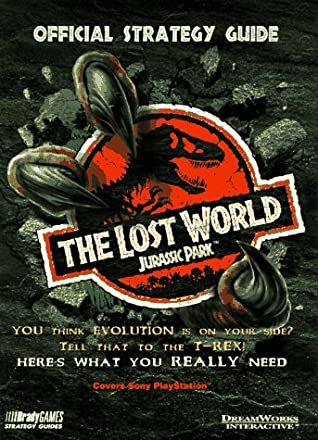 The Lost World: Jurassic Park 2 Official Guide by Ronald Wartow
